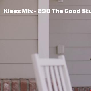 Kleez Mix   298 The Good Stuff