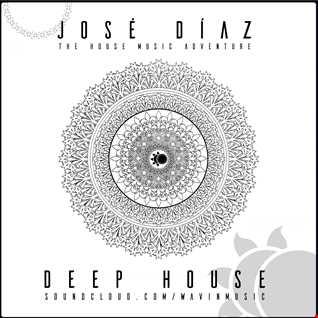 José Díaz - The House Music Adventure - Deep House - 177