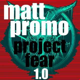 MATT PROMO - Project Fear 1.0 (Tech House 18.08.20)
