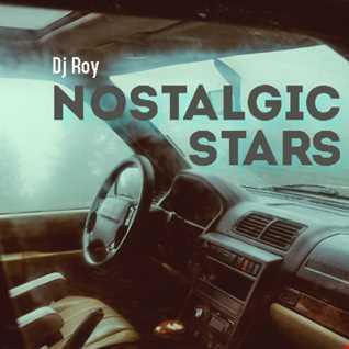2021 Dj Roy Nostalgic Stars