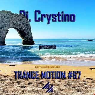 Dj Crystino - Trance Motion #67