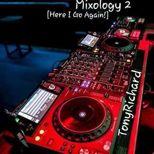 Mixology 2 (Here I Go Again!)