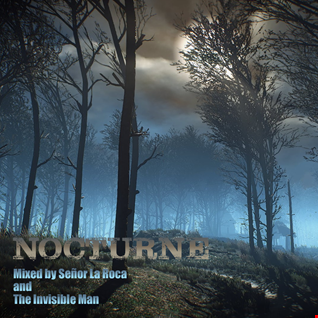Nocturne - Mixed by Señor La Roca and The Invisible Man