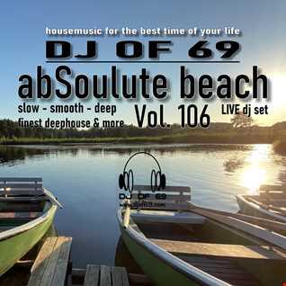 DJ of 69 - AbSoulute Beach 106