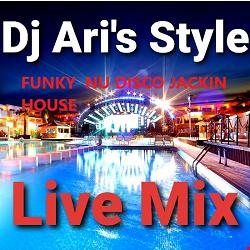 DJ ARI'S STYLE # THE UNIVERSE JACKIN FUNKY NU DISCO HOUSE ##2021