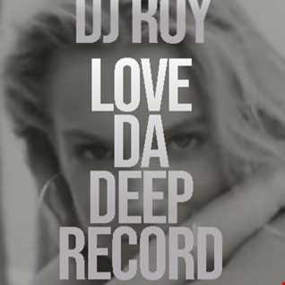 2021 Dj Roy Love Da Deep Record   Underground Deep Groove