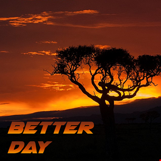 16th May 2021 Better Day