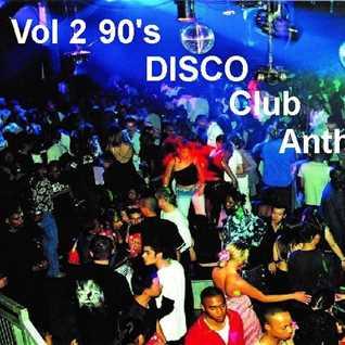 DJ Paul With 90's Disco club Anthems Vol 2