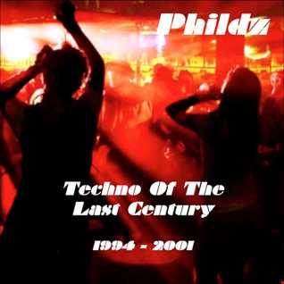 Techno Of The Last Century (1994 2001)
