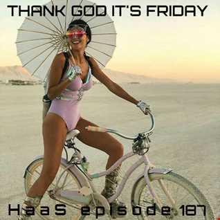 Thank God It's Friday Episode 187