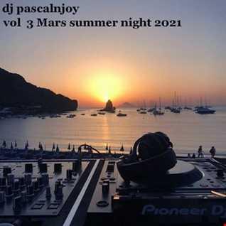dj pascalnjoy vol 3 Mars summer night 2021