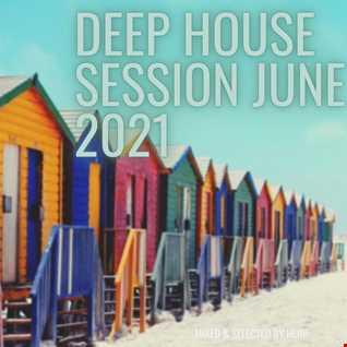 Deep House Session June 2021