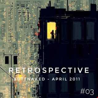 Iain Willis presents Retrospective   Buttnaked April 2011   Vol 03