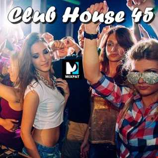 Club House 45
