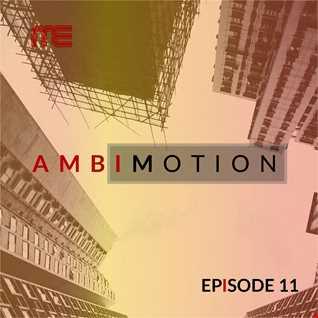 Max E.F.R.E.E.K.   AmbiMotion [episode 11]