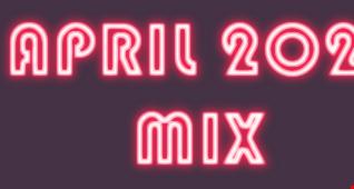 April Mix 2021