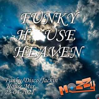 Funky House Heaven 23-04-2021 Mix