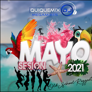Old School Reggaeton Mix  By DJ QUIQUEMIX