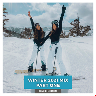 Winter 2021 Mix Part One