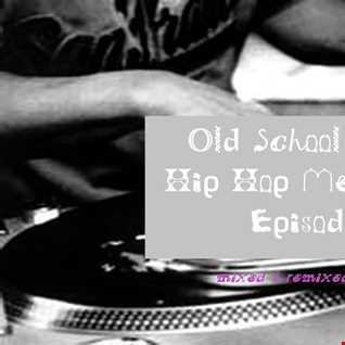 Old School Funky Hip Hop Megamix  - Episode 3