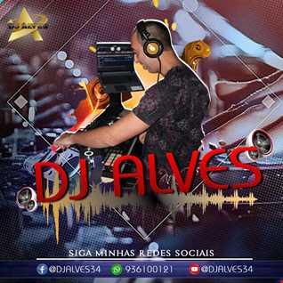 DJ ALVES ( VIBRAÇOES 2020,2021 )