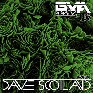 BMA Sessions ft. Dave Scotland #107