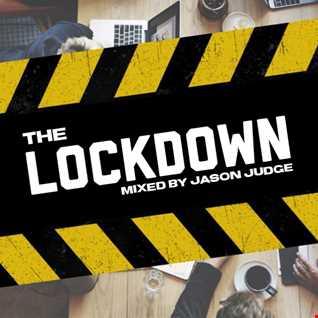 The Lockdown - Mixed By Jason Judge