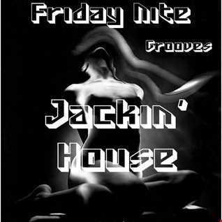 Friday Nite Grooves Jackin' House