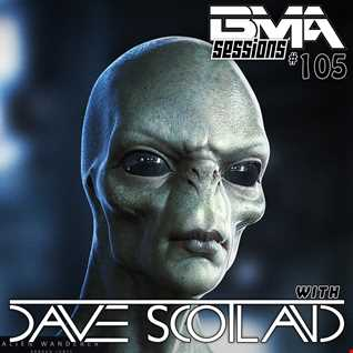 BMA Sessions ft. Dave Scotland #105