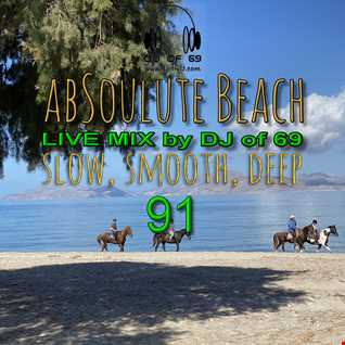 DJ of 69 - AbSoulute Beach Vol. 91