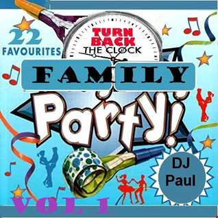 Turn Back the Clock (Family Party) Vol 1