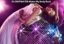 Make My Body Rock