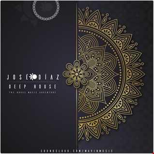 José Díaz - The House Music Adventure - Deep House - 175