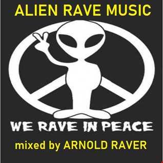 ALIEN RAVE MUSIC