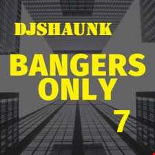 Bangers Only 7