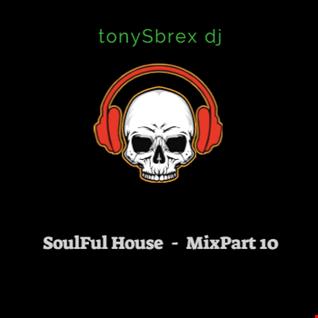 Soulful House - MixPart 10