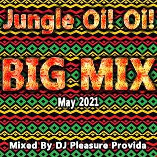 Pleasure Provida - Jungle Oi Oi May 2021