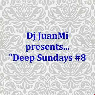Deep Sundays #8