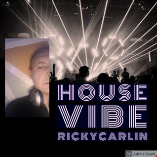 RICKYCARLIN HOUSE VIBE