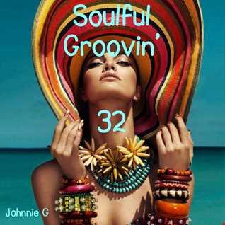 Soulful Groovin' 32