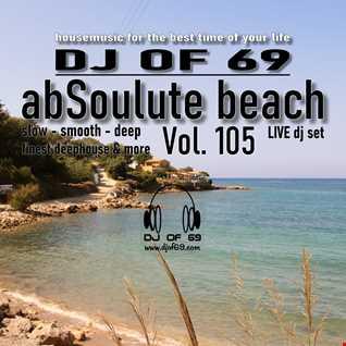 DJ of 69 -  AbSoulute Beach 105