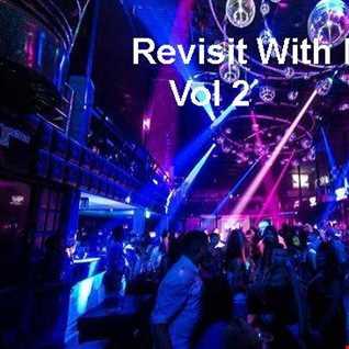 DJ Paul Presents Revisit With Me Vol 2