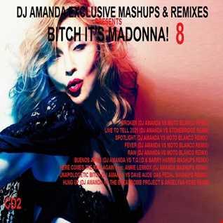 DJ AMANDA EXCLUSIVE MASHUPS & REMIXES PRESENTS BITCH IT'S MADONNA! 8 CD2