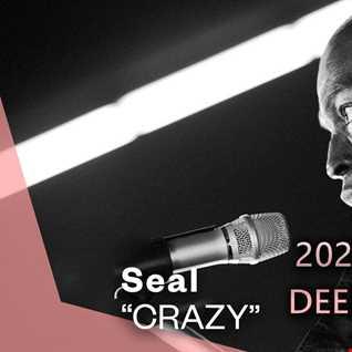 Seal - Crazy (2021 DJ Marcand Deep House Remix)