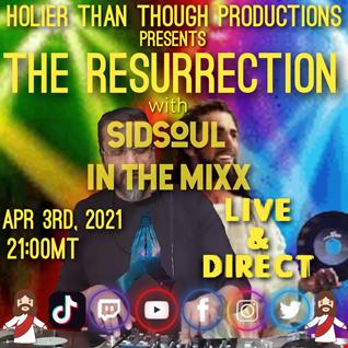 The Resurrection  SidSoul