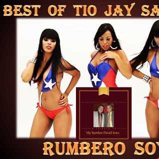 Best of Tio Jay Sanchez   Rumbero Soy   Final