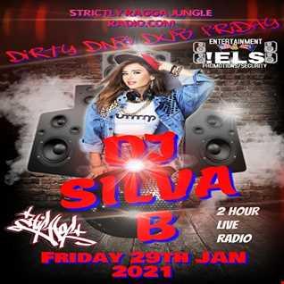 DIRTY DUB FRIDAY   DJ SILVA B 2 HOUR MIX SHOW @ SRJR 29 01 2021
