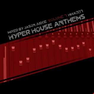 Hyper House Anthems Volume 7 (HHA007) - Mixed By Jason Judge