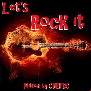 LET's  ROCK  IT