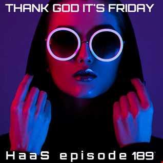Thank God It's Friday Episode 189